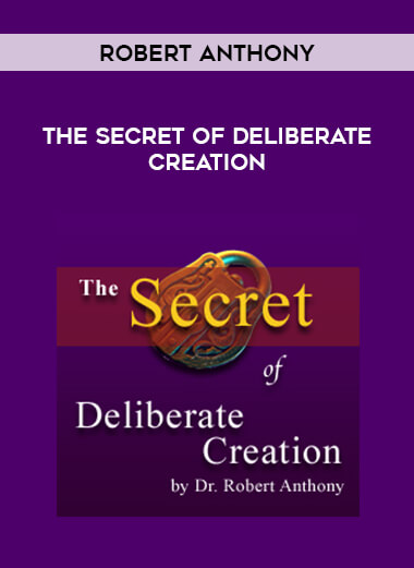 Robert Anthony - The Secret of Deliberate Creation form https://koiforest.com/