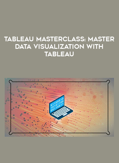 Tableau Masterclass: Master Data Visualization with Tableau form https://koiforest.com/