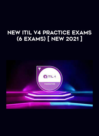 New ITIL v4 Practice Exams (6 Exams) [ NEW 2021 ] form https://koiforest.com/
