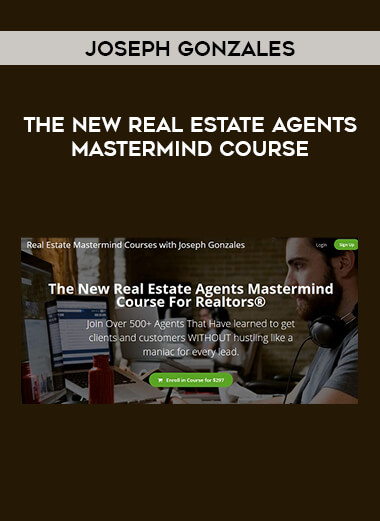 Joseph Gonzales - The New Real Estate Agents Mastermind Course form https://koiforest.com/