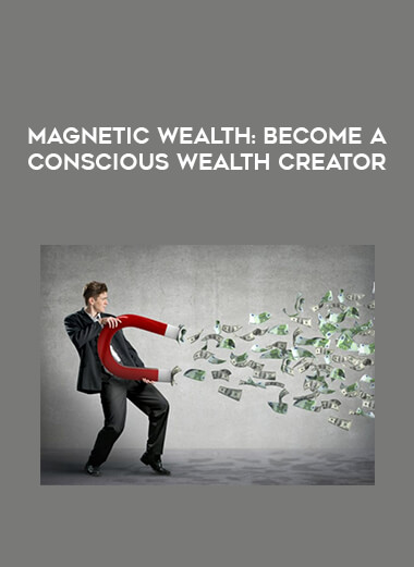 Magnetic Wealth: Become a Conscious Wealth Creator form https://koiforest.com/