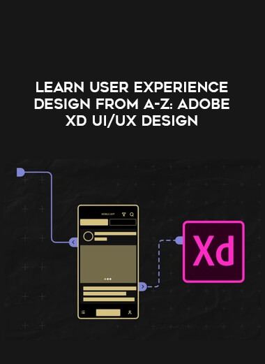 Learn User Experience Design from A-Z: Adobe XD UI/UX Design form https://koiforest.com/
