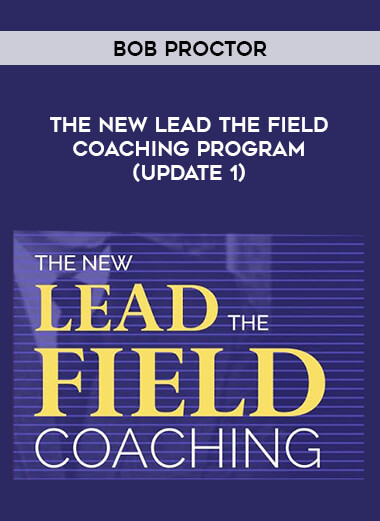 Bob Proctor - The NEW Lead the Field Coaching Program (Update 1) form https://koiforest.com/