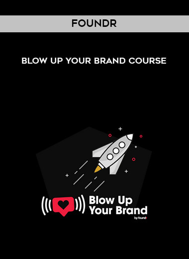 Foundr - BLOW UP YOUR BRAND COURSE form https://koiforest.com/