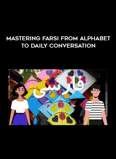 Mastering Farsi from Alphabet to Daily Conversation form https://koiforest.com/