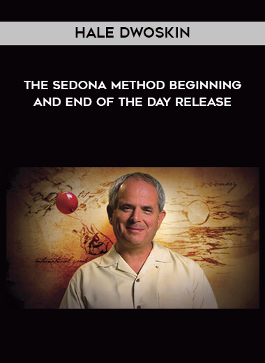 Hale Dwoskin - The Sedona Method - Beginning and End of the Day Release form https://koiforest.com/