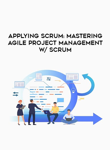 Applying Scrum: Mastering Agile Project Management w/ Scrum form https://koiforest.com/