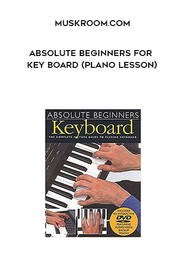MuskRoom.Com - Absolute Beginners for Key Board (Plano Lesson) form https://koiforest.com/