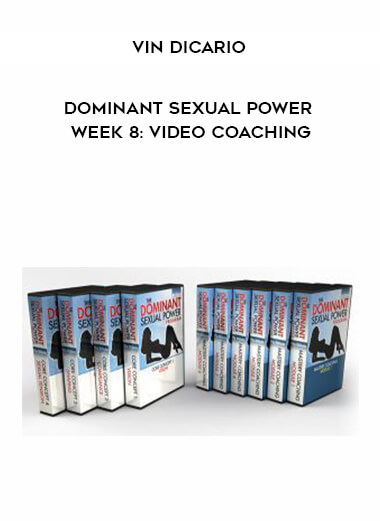 Vin DiCario - Dominant Sexual Power Week 8: Video Coaching form https://koiforest.com/