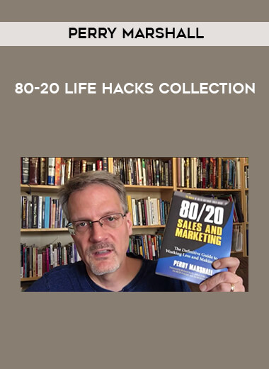 Perry Marshall - 80-20 Life Hacks   Collection form https://koiforest.com/