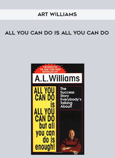 Art Williams - All You Can Do is All You Can Do form https://koiforest.com/
