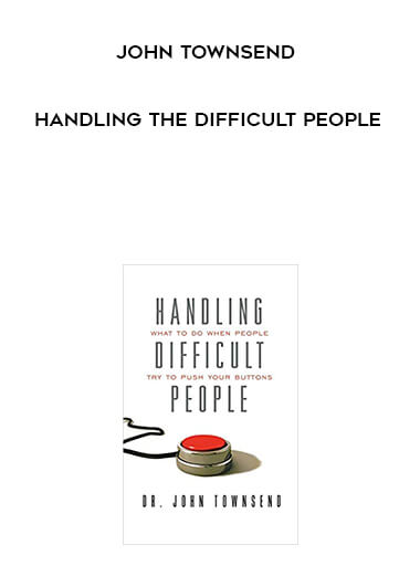 John Townsend - Handling the Difficult People form https://koiforest.com/
