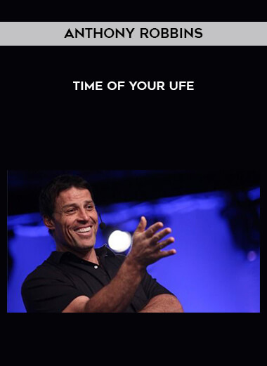 Anthony Robbins - TIME OF YOUR UFE form https://koiforest.com/