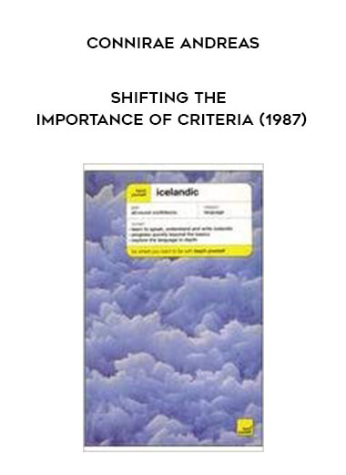 Connirae Andreas - Shifting The Importance of Criteria (1987) form https://koiforest.com/