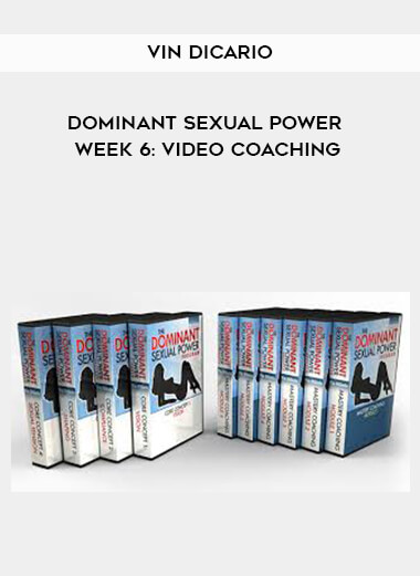 Vin DiCario - Dominant Sexual Power Week 6: Video Coaching form https://koiforest.com/