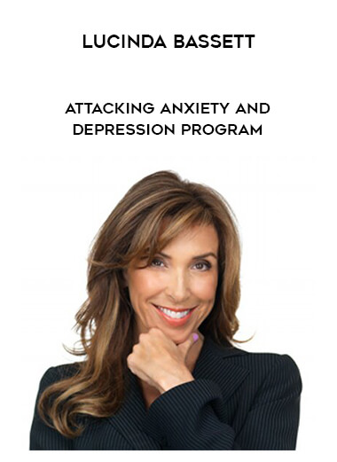 Lucinda Bassett - Attacking Anxiety and Depression Program form https://koiforest.com/