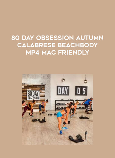 80 Day Obsession Autumn Calabrese Beachbody MP4 Mac Friendly form https://koiforest.com/