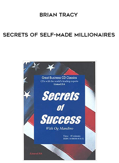 Brian Tracy - Secrets Of Self-Made Millionaires form https://koiforest.com/