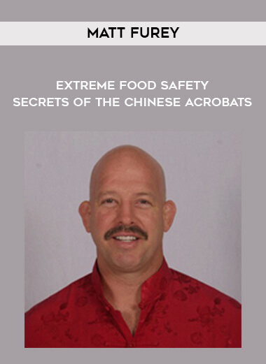 Matt Furey - Extreme Food Safety - Secrets of the Chinese Acrobats form https://koiforest.com/