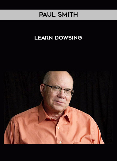 Paul Smith - Learn Dowsing form https://koiforest.com/