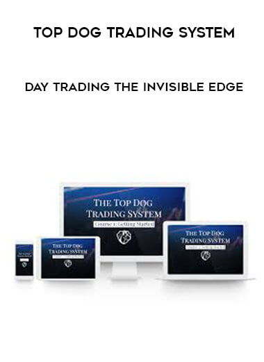 Top Dog Trading System - Day Trading The Invisible Edge form https://koiforest.com/
