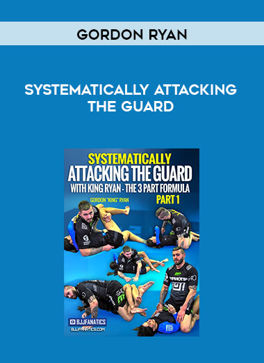Gordon Ryan - Systematically Attacking the Guard form https://koiforest.com/