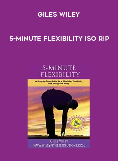 Giles Wiley - 5-Minute Flexibility ISORip form https://koiforest.com/