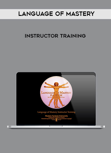 Language of Mastery - Instructor Training form https://koiforest.com/