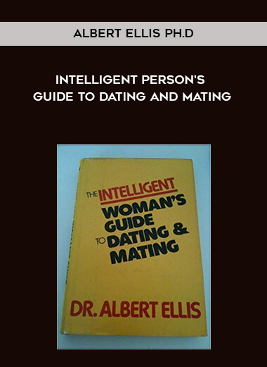 Albert Ellis Ph.D. - Intelligent Person's Guide to Dating and Mating form https://koiforest.com/