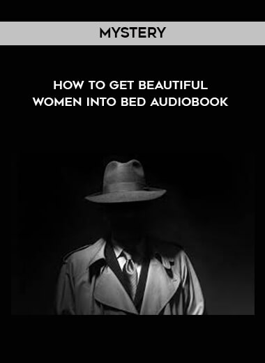 Mystery - How to Get Beautiful Women Into Bed AudioBook form https://koiforest.com/