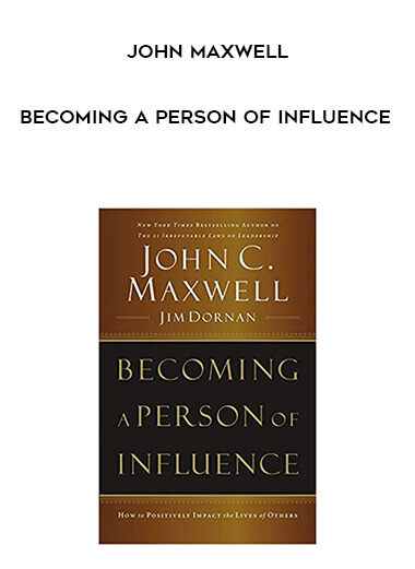 John Maxwell - Becoming a Person of Influence form https://koiforest.com/