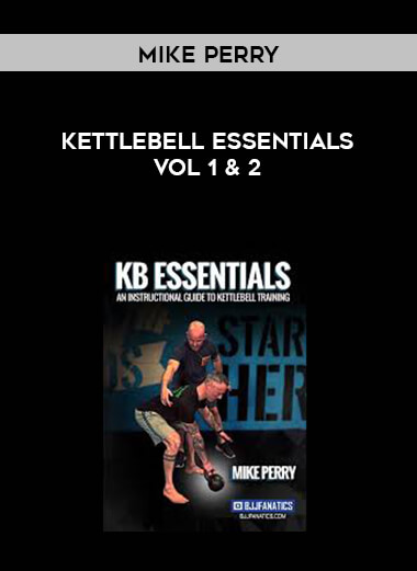 Kettle Bell Essentials with Mike Perry Vol 1 & 2 form https://koiforest.com/