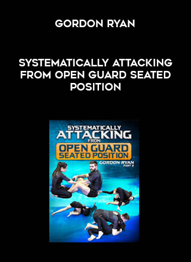Gordon Ryan - Systematically Attacking From Open Guard Seated Position (720x480) form https://koiforest.com/