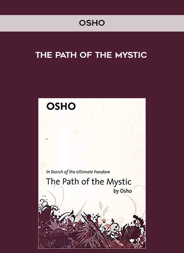 Osho - The Path of the Mystic form https://koiforest.com/
