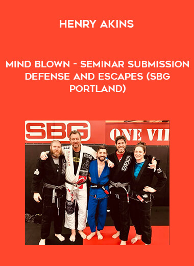 Henry Akins - Mind blown - Seminar Submission Defense and Escapes (SBG Portland) form https://koiforest.com/