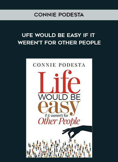 Connie Podesta - Ufe Would Be Easy If It Weren't For Other People form https://koiforest.com/