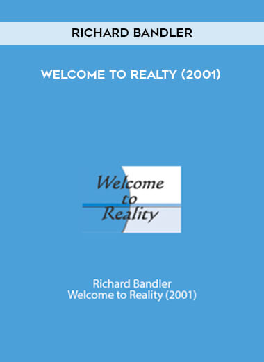 Richard Bandler - Welcome to Realty (2001) form https://koiforest.com/