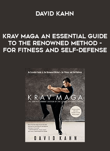 David Kahn - Krav Maga An Essential Guide to the Renowned Method - for Fitness and Self-Defense form https://koiforest.com/