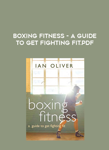 Boxing Fitness - A Guide to Get Fighting Fit form https://koiforest.com/
