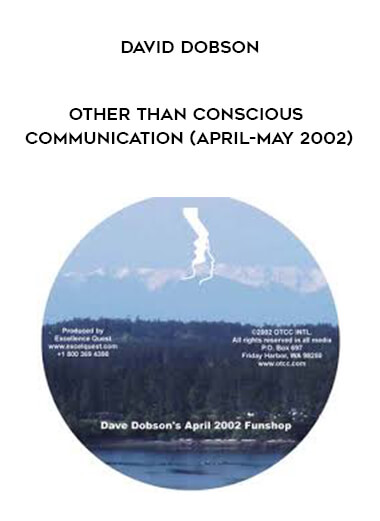 David Dobson - Other Than Conscious Communication (April-May 2002) form https://koiforest.com/