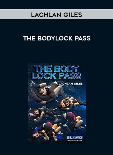 Lachlan Giles - The Bodylock Pass 720p form https://koiforest.com/