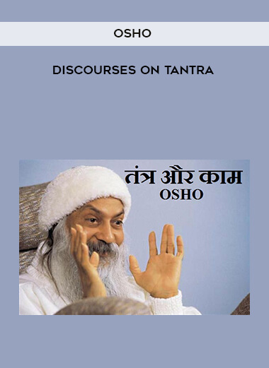 Osho - Discourses on Tantra form https://koiforest.com/