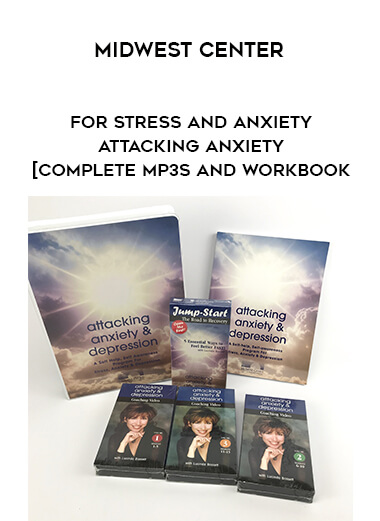 Midwest Center - for Stress and Anxiety - Attacking Anxiety [complete MP3s and Workbook form https://koiforest.com/