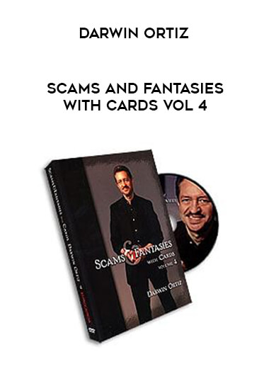 Darwin Ortiz - Scams and Fantasies with Cards Vol 4 form https://koiforest.com/