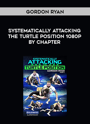 Gordon Ryan - Systematically Attacking the Turtle Position 1080p by Chapter form https://koiforest.com/