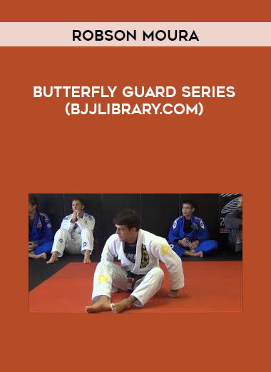 Robson Moura Butterfly Guard Series (BJJLIBRARY.COM) form https://koiforest.com/