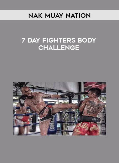 Nak Muay Nation - 7 Day Fighters Body Challenge 1080p [CN] form https://koiforest.com/