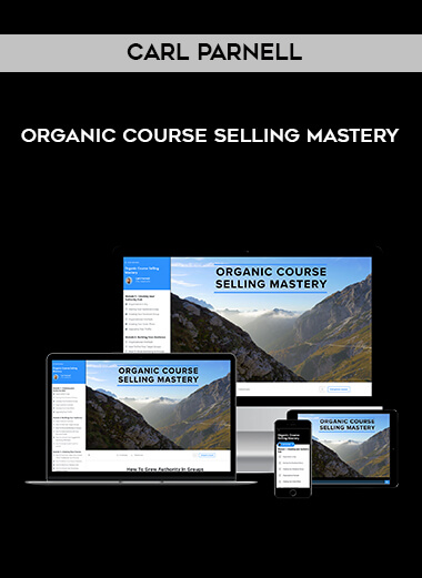Carl Parnell - Organic Course Selling Mastery form https://koiforest.com/