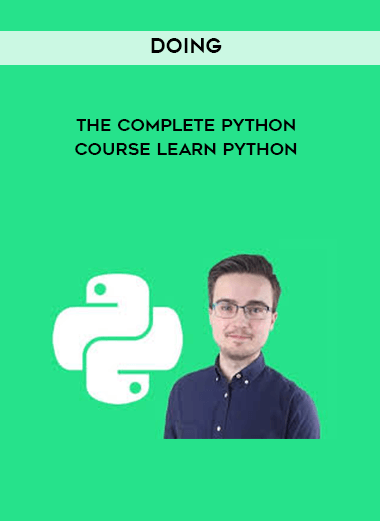 Doing - The Complete Python Course Learn Python form https://koiforest.com/
