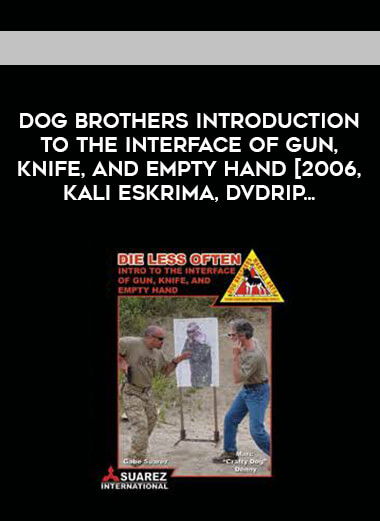 Dog Brothers Introduction to the Interface of Gun